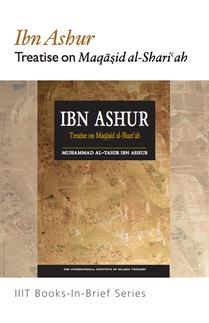 Ibn Ashur Treatise on Maqasid al Shariah