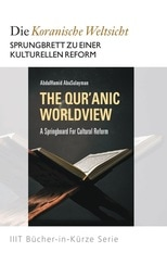 The Qur'anic Worldview: A Springboard for Cultural Reform
