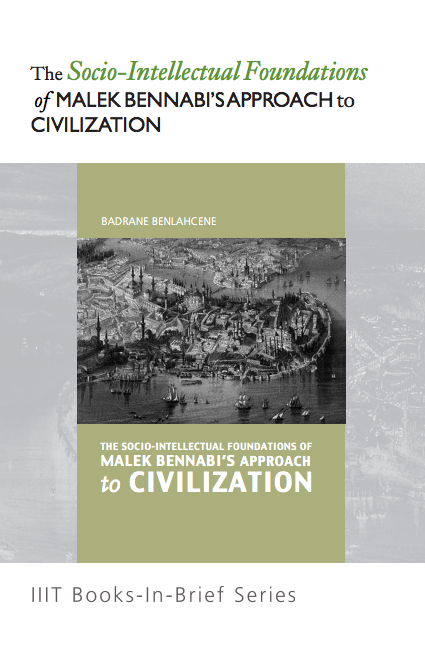The Socio-Intellectual Foundations of Malik Bennabi's Approach to Civilization​