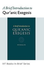 A Brief Introduction to Qur'anic Exegsis