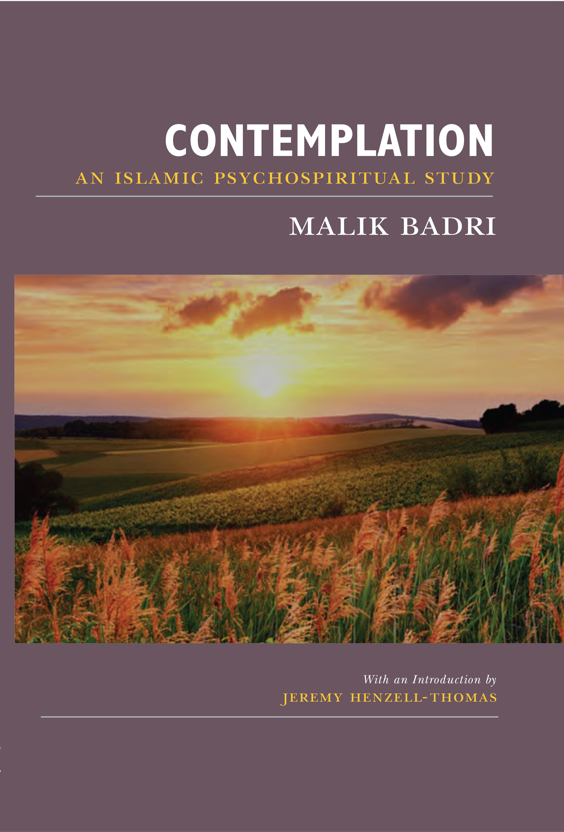Contemplation: An Islamic Psychospiritual Study (New Edition)