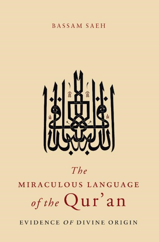 The Miraculous Language of the Qur'an