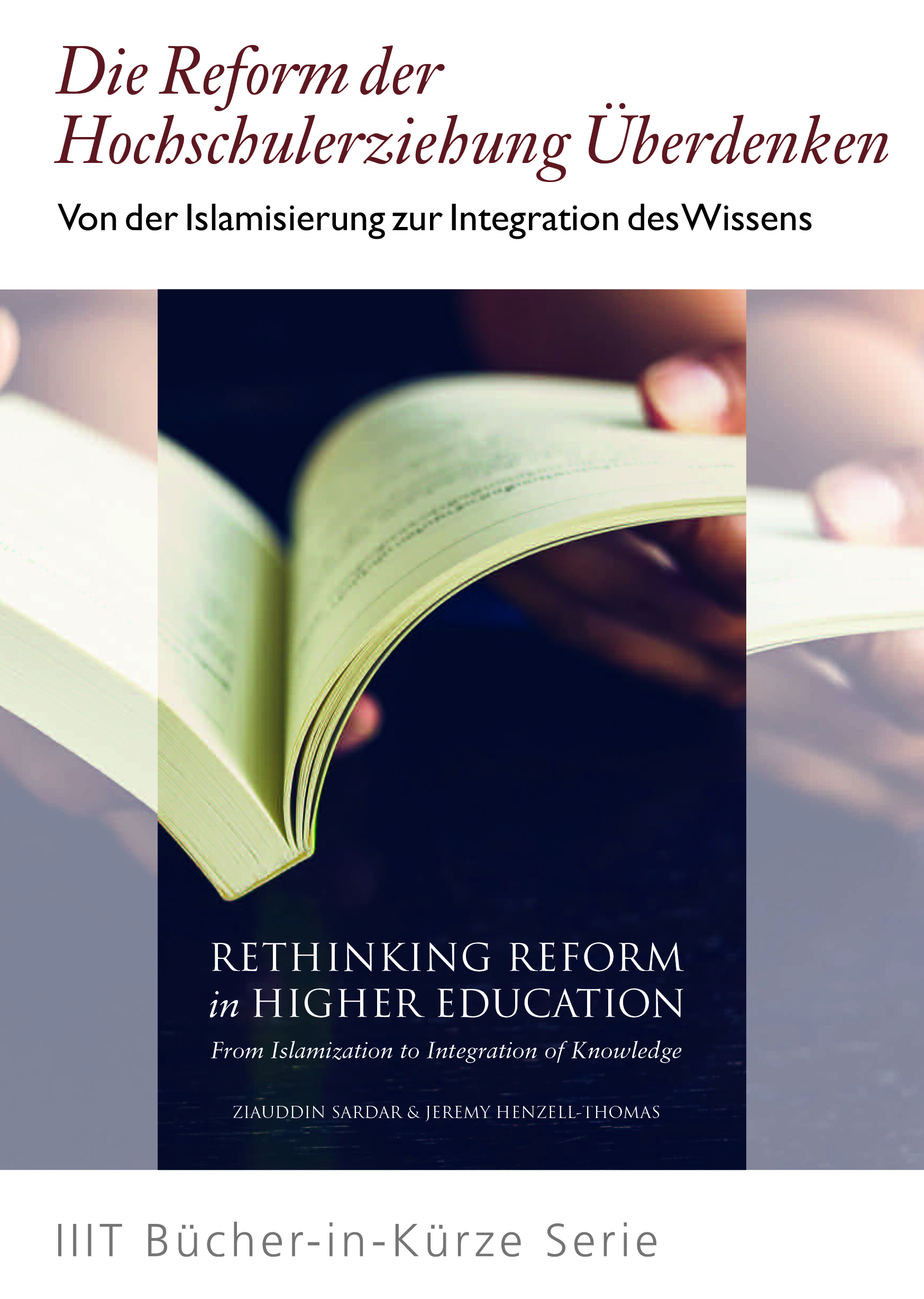 Rethinking Reform in Higher Education: From Islamization to Integration of Knowledge