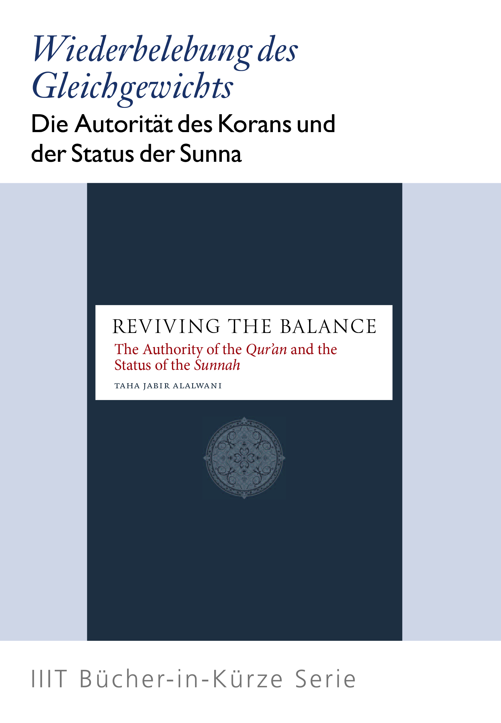 Reviving the Balance: The Authority of the Qur'an and the Status of Sunnah