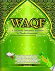 WAQF - A Sustainable Development Institution for Muslim Communities