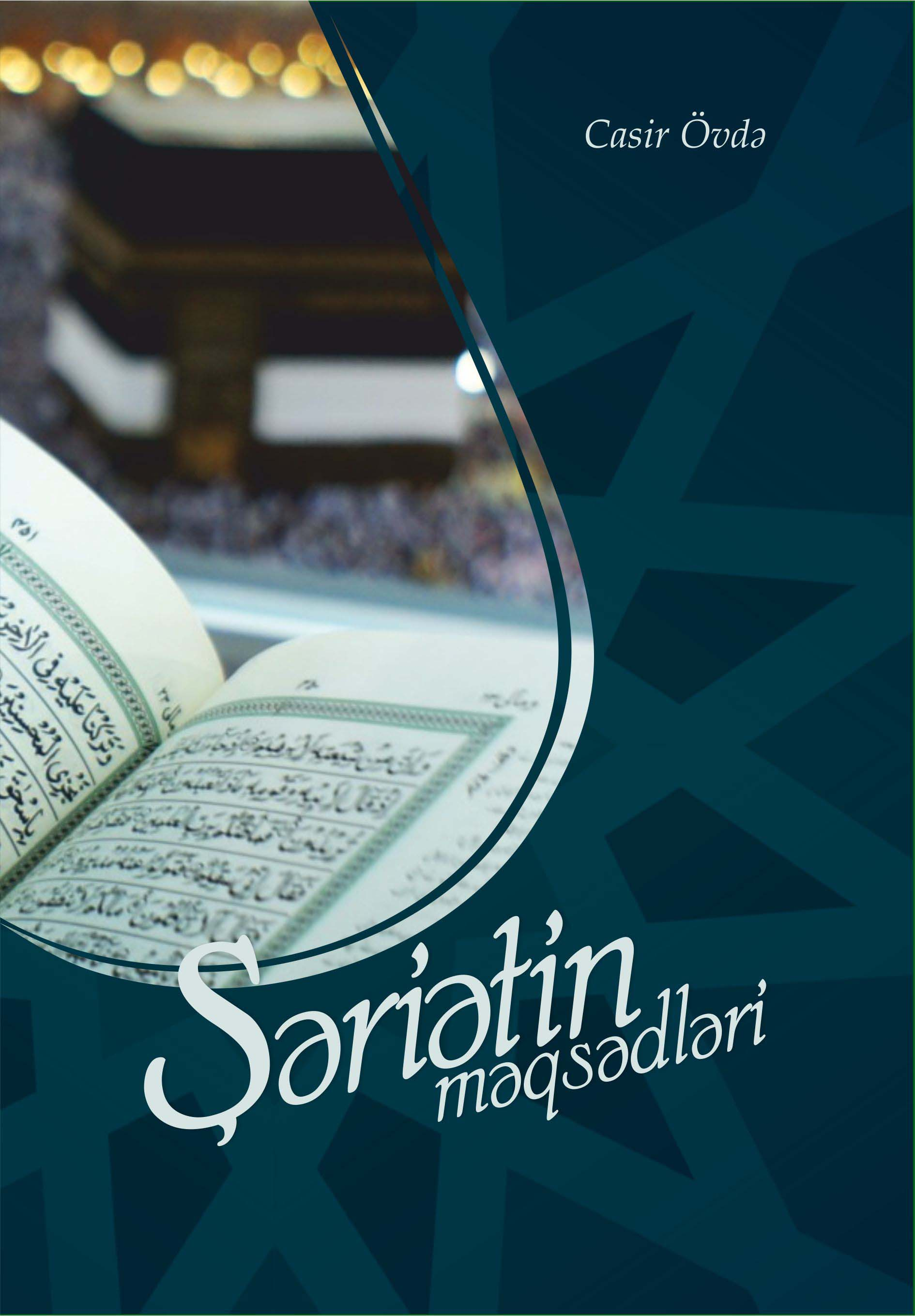Azeri: Şəriətin məqsədləri (Maqasid Al-Shariah: A Beginner's Guide), Jasser Auda,, IDRAK, 2012, 144pp.
