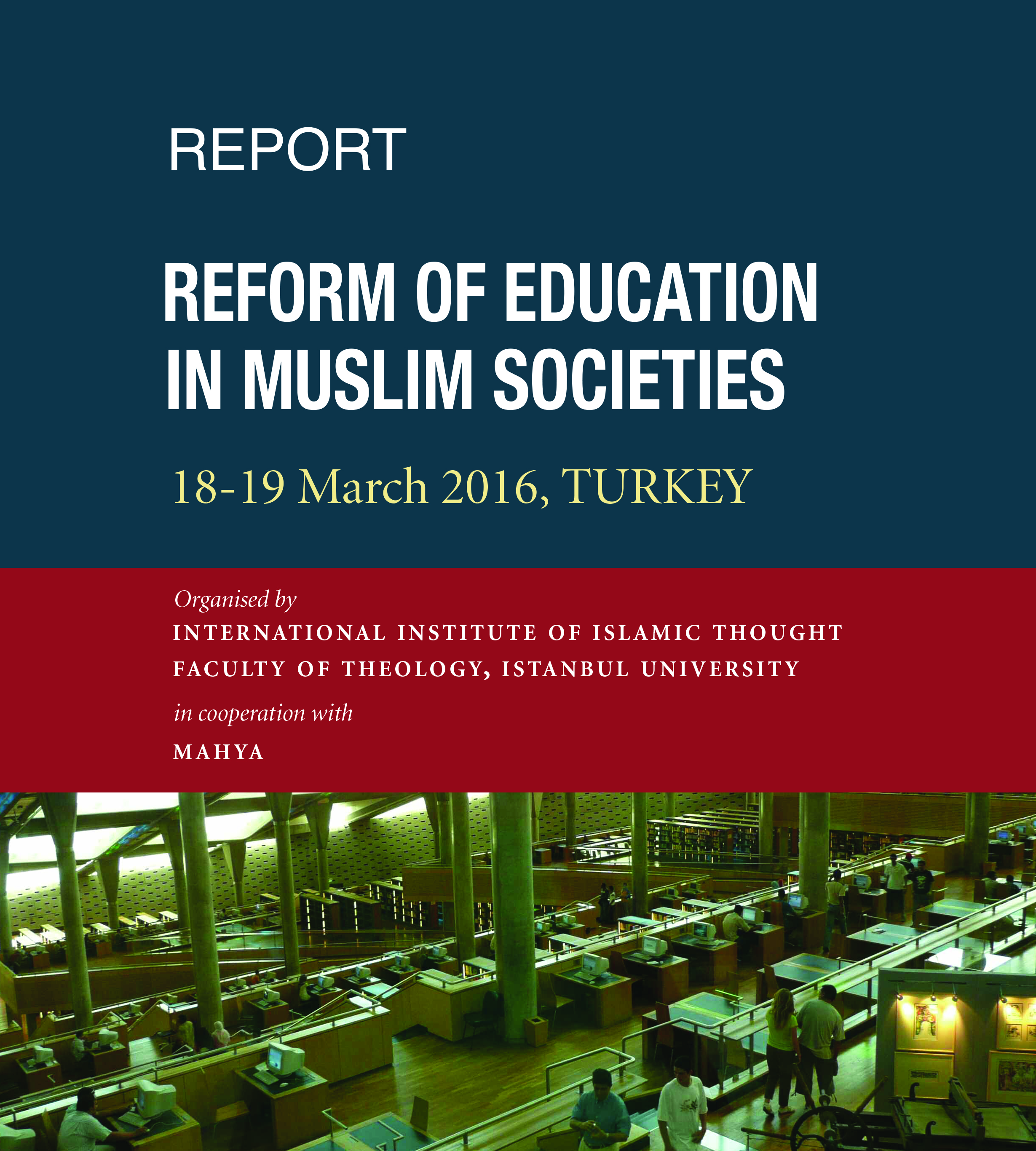 REFORM OF EDUCATION IN MUSLIM SOCIETIES
