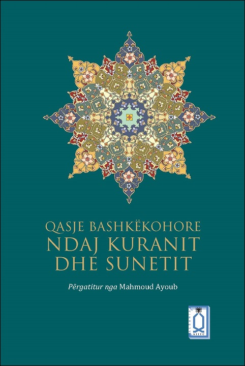 Contemporary Approaches to Qur'an and Sunna - Albanian translation