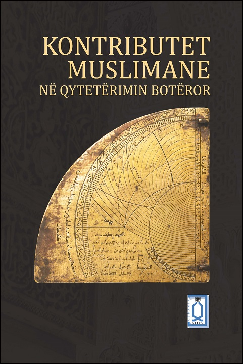 Muslim Contributions to World Civilization - Albanian translation