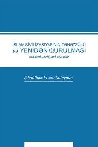انهيار الحضارة الاسلامية واعادة بنائها باللغة الاذرية