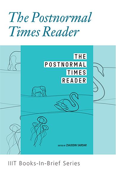 The Postnormal Times Reader
