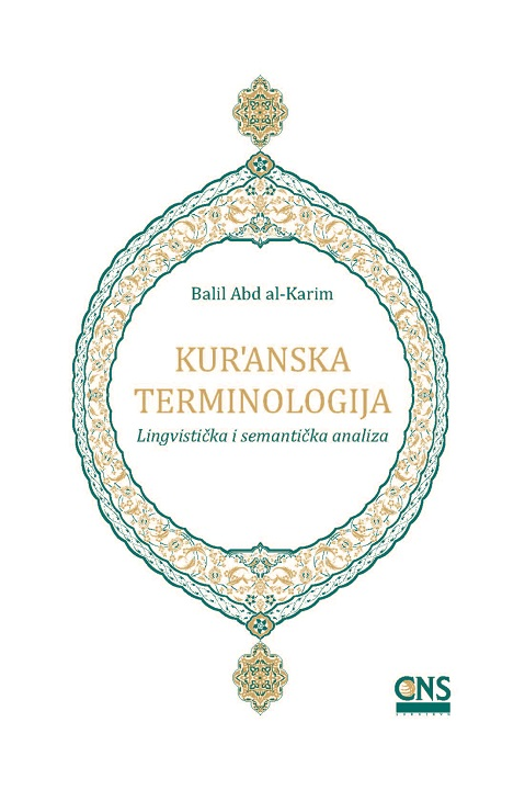 Qur'anic Terminology: A Linguistic and Semantic Analysis - Bosnian
