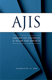 American Journal of Islam and Society (AJIS) Volume 37: Issue3-4