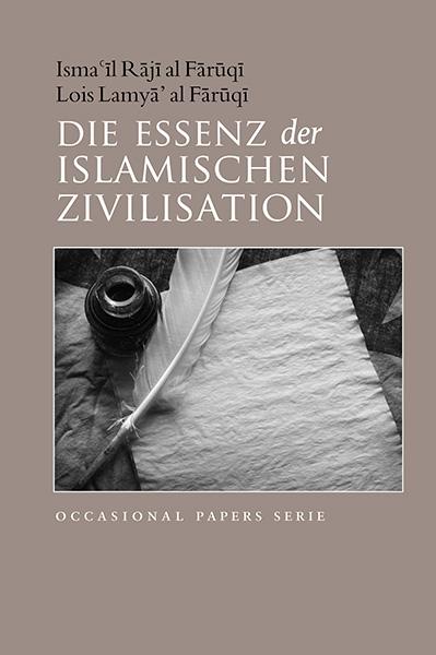 The Essence of Islamic Civilization - German