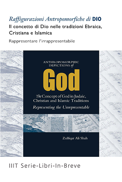 Anthropomorphic Depictions of God: The Concept of God in Judaic, Christian and Islamic Traditions - Italian