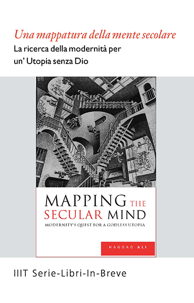 Mapping the Secular Mind - Modernity's Quest for a Godless Utopia - Italian