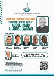 Memorial Virtual Webinar on Friday, August 27 to Honor Dr. AbdulHamid AbuSulayman