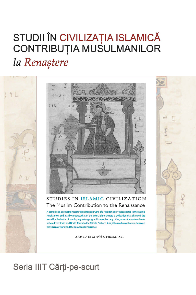 Studies in Islamic Civilization: : The Muslim Contribution to the Renaissance - Romanian