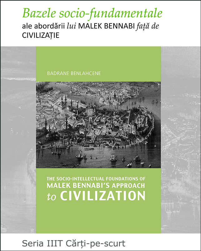 The Socio-Intellectual Foundations of Malek Bennabi's Approach to Civilization - Romanian