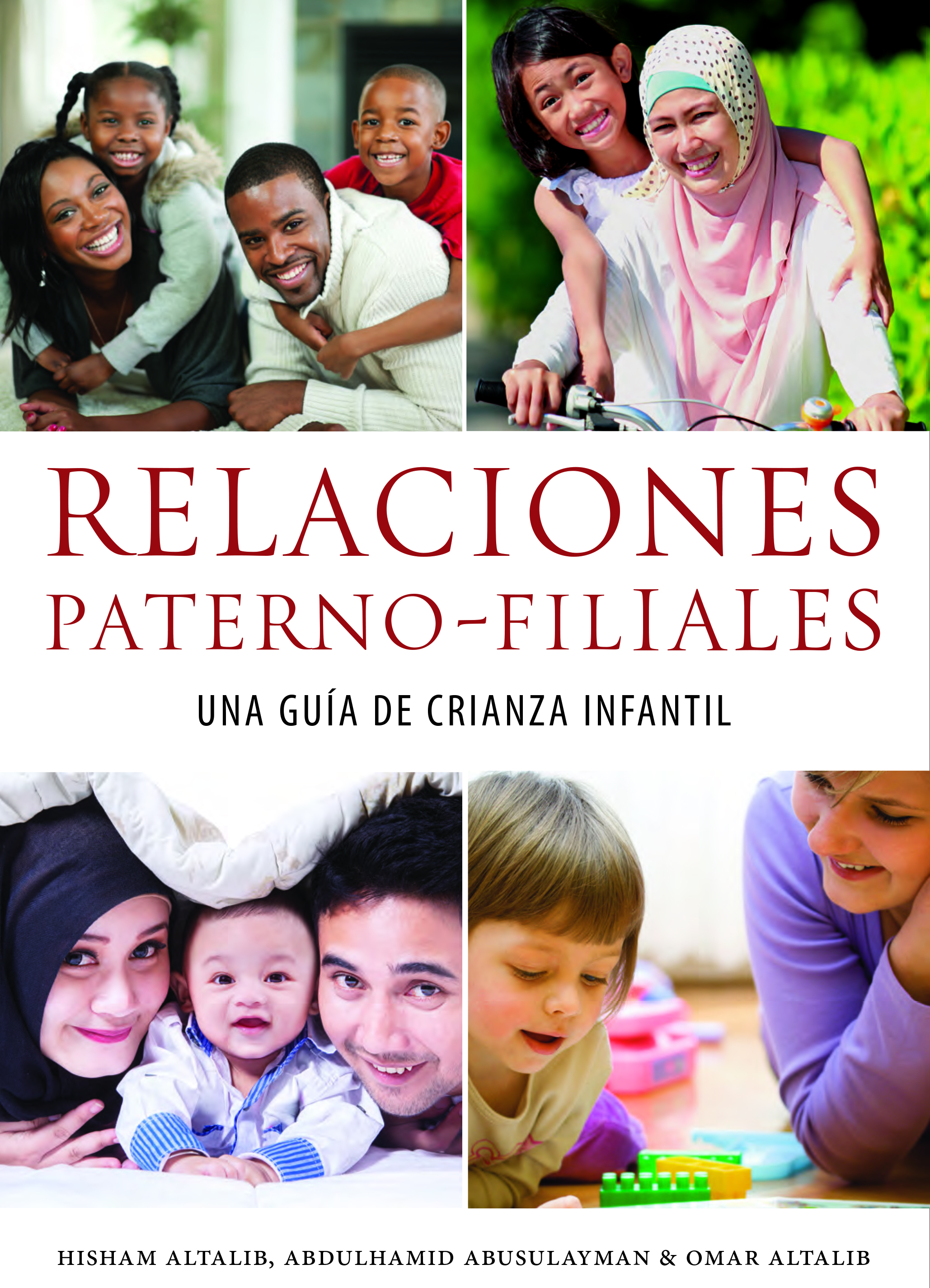 Spanish - Parent-Child Relations: A Guide to Raising Children